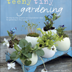 Teeny Tiny Gardening - Hardcover